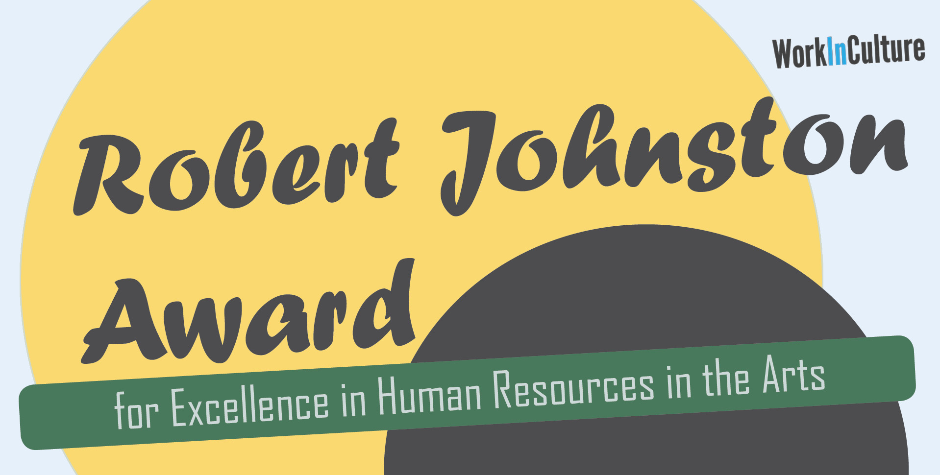 Robert Johnston Award, excellence in Human Resources in the Arts, work in culture